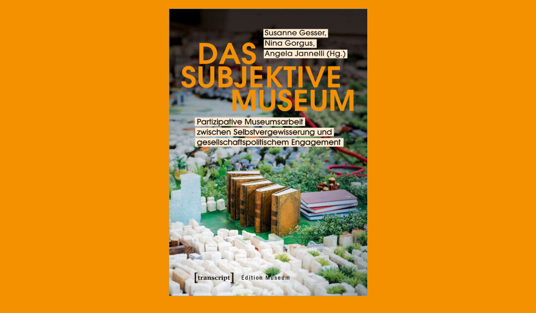09/05/2020 | PUBLICATION | Das subjektive Museum