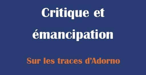 Publication : Critique et émancipation – Sur les traces d'Adorno, par Jan Spurk