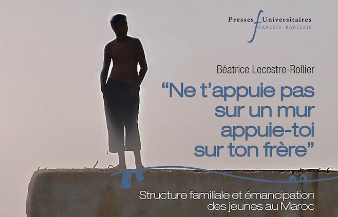 Avis de publication – Ne t'appuie pas sur un mur, appuie-toi sur ton frère – Béatrice Lecestre-Rollier